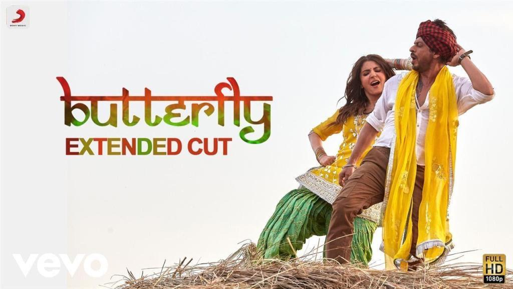 印度歌舞MTV欣赏: Butterfly_-_Full_Song_Video_Anushka_Shah_Rukh_Pritam