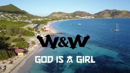 【Dj电音吧】W&W - God is a Girl