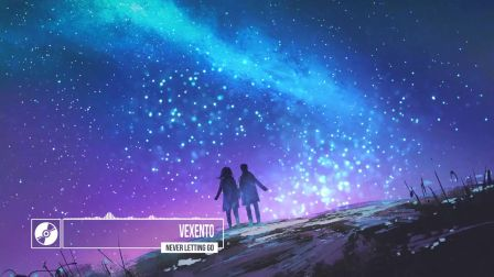 ♪ Vexento - Never Letting Go