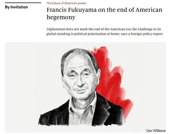 弗朗西斯·福山: 阿富汗事件標志著美國霸權的終結-圖1