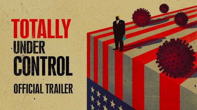 美國紀錄片《完全可控》揭秘特朗普政府抗疫亂象: 真相令人作嘔-圖2